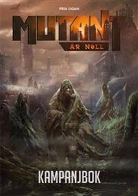 Mutant : År Noll Kampanjbok