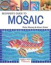 Beginners guide to mosaic
