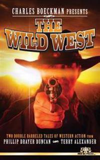 Charles Boeckman Presents the Wild West