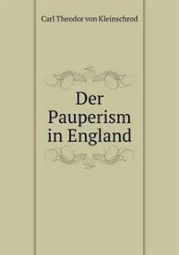 Der Pauperism in England
