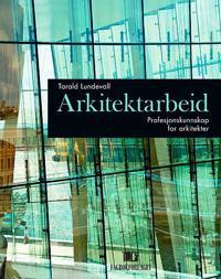 Arkitektarbeid - Tarald Lundevall pdf epub