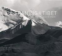 På spaning i Tibet