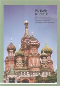 Ruslan russe 2: methode communicative de russe