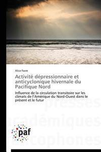 Activit� D�pressionnaire Et Anticyclonique Hivernale Du Pacifique Nord
