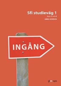 Ingång Sfi studieväg 1, kurs A och B, övningsbok