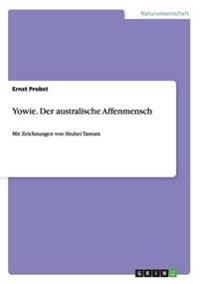 Yowie. Der Australische Affenmensch