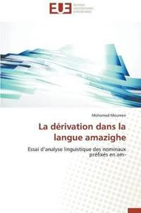 La Derivation Dans La Langue Amazighe