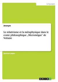 """Le Relativisme Et La Metaphysique Dans Le Conte Philosophique """"Micromegas"""" de Voltaire"""