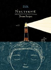 Nocturne  Dream Recipes - Isol - böcker (9781554981793)     Bokhandel