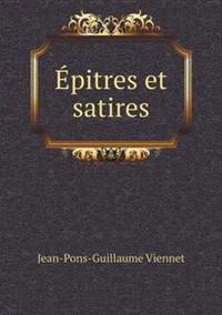 Epitres Et Satires
