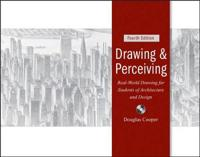 Drawing and Perceiving: Real-World Drawing for Students of Architecture and Design [With CDROM]