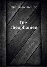 Die Theophanien