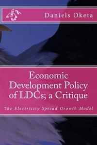 Economic Development Policy of Ldcs; A Critique: The Electricity Growth Model
