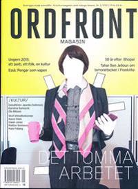 Ordfront magasin 1/2015 : Det tomma arbetet: stor intervju med Roland Paulsen. Kultur och klimatböcker.