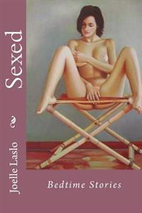 Sexed: Bedtime Stories