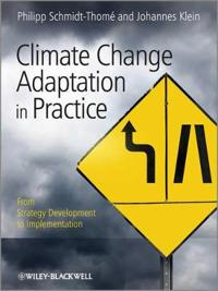 Climate Change Adaptation in Practice: From Strategy Development to Implementation