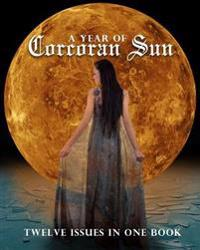 A Year of Corcoran Sun: Twelve Issues in One Book