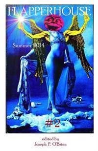Flapperhouse #2 - Summer 2014