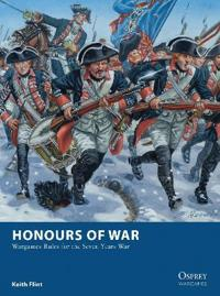 Honours of War: Wargames Rules for the Seven Years' War