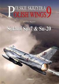 Sukhoi Su-7 & Su-20
