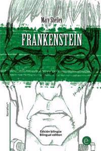 Frankenstein: Edicion Bilingue/Bilingual Edition