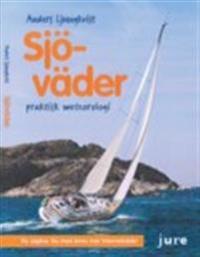Sjöväder : praktisk meteorologi för båtfolk