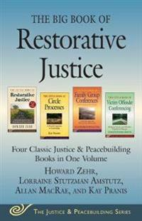 The Big Book of Restorative Justice