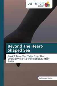 Beyond the Heart-Shaped Sea