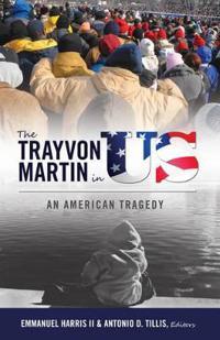 The Trayvon Martin in Us