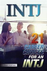 Intj: 21 Career Choices for an Intj