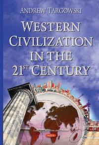 Western Civilization in the 21st Century