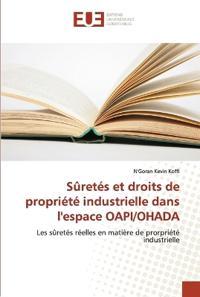 Suretes Et Droits de Propriete Industrielle Dans L'Espace Oapi/Ohada