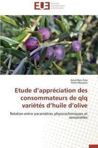 Etude D Appr�ciation Des Consommateurs de Qlq Vari�t�s D Huile D Olive