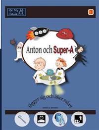 Anton och Super-A lägger sig och åker raket: Vardagsfärdigheter för barn med Autism och ADHD