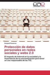 Proteccion de Datos Personales En Redes Sociales y Webs 2.0