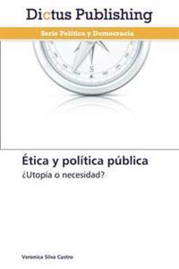 Etica y Politica Publica