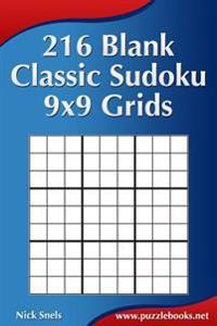 216 Blank Classic Sudoku 9x9 Grids