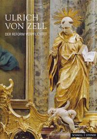 Ulrich Von Zell: Der Reform Verpflichtet