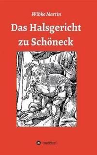 Das Halsgericht Zu Schoneck