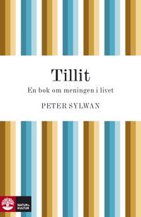 Tillit : En bok om meningen i livet