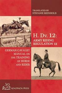 H. DV. 12 German Cavalry Manual