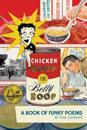 Chicken Soup for Betty Boop: A Book of Funky Poems
