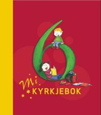 Mi kyrkjebok 6 - Paul Leer-Salvesen, Morten N. Pedersen | Ridgeroadrun.org