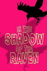 In the Shadow of the Raven