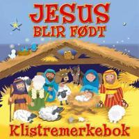 Baby Jesus is born; klistremerkebok