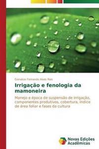 Irrigacao E Fenologia Da Mamoneira