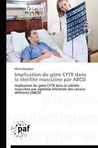 Implication Du G�ne Cftr Dans La St�rilit� Masculine Par ABCD