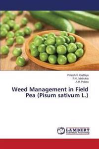 Weed Management in Field Pea (Pisum Sativum L.)