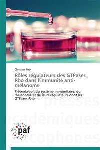 R les R gulateurs Des Gtpases Rho Dans l'Immunit  Anti-M lanome