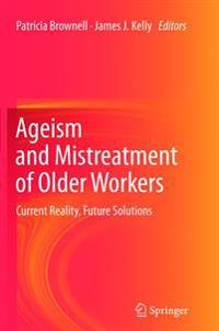 Ageism and Mistreatment of Older Workers